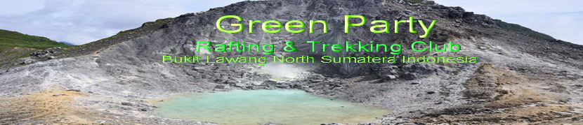 Green Party I Trekking,Rafting,Elephant Trekking I Club Bukit Lawang