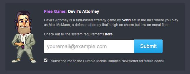 Consigue el juego Devil's Attorney gratis por suscribirte a la newsletter de Humble Bundle.