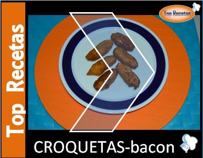RECETA- CROQUETAS BACON