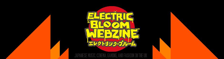 ElectricBloomWebzine (エレクトリックブルーム)