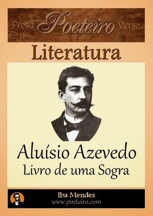 Aluísio Azevedo - Livro de uma Sogra - Iba Mendes