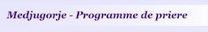 programme messe Medjugorje