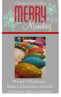 http://merrymondaychristmaschallenge.blogspot.de/2015/10/merry-monday-177-christmas-lights.html