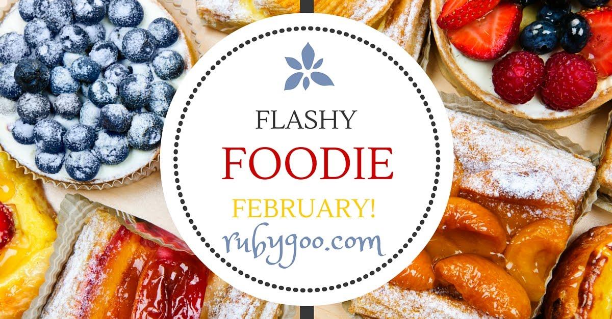 #flashyfoodiefebruary rubygoo.com