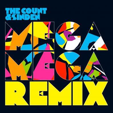 The Count & Sinden, Mega Mega Remix