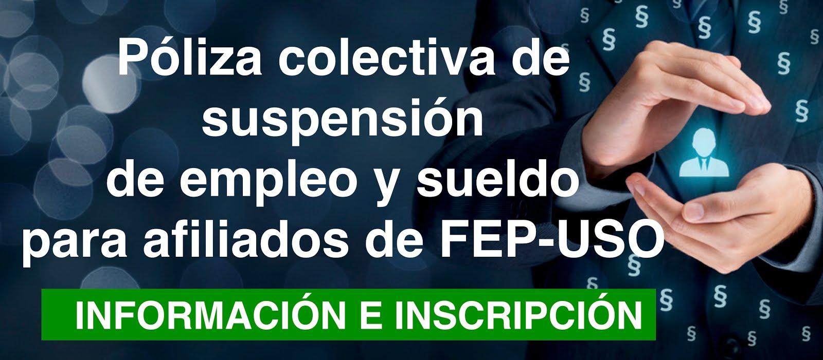 Nuevo servicio afiliados/as. Poliza Colectiva suspensión empleo y sueldo.