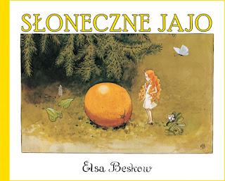 Elsa Beskow. Słoneczne jajo.
