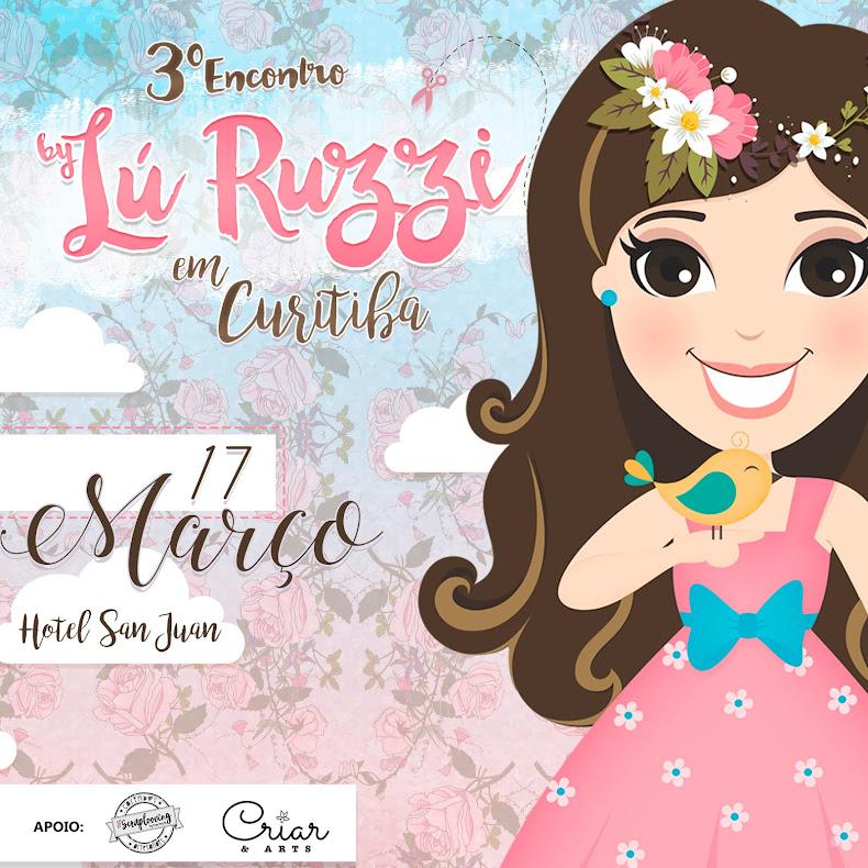 3º Evento By Lú Ruzzi - Curitiba