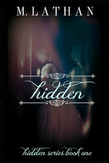 Hidden by M. Lathan