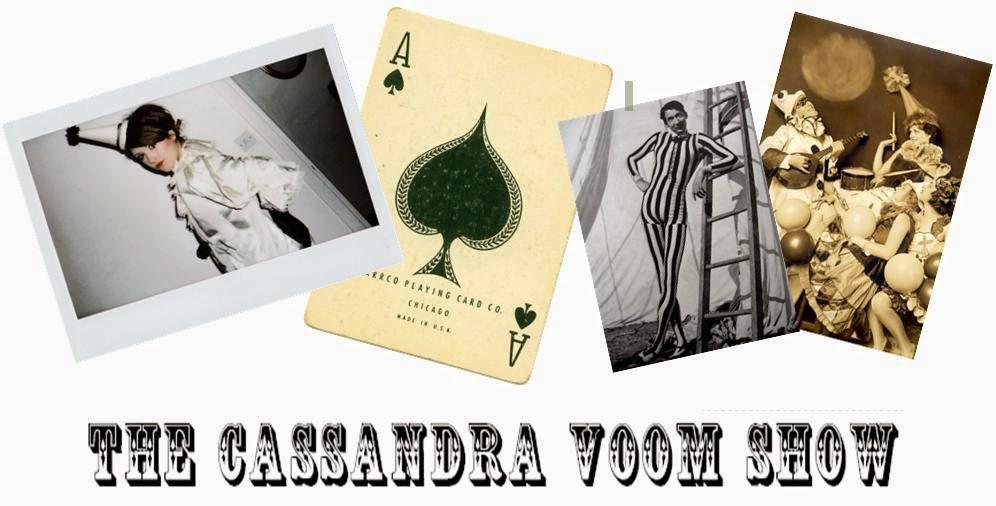 The Cassandra Voom Show