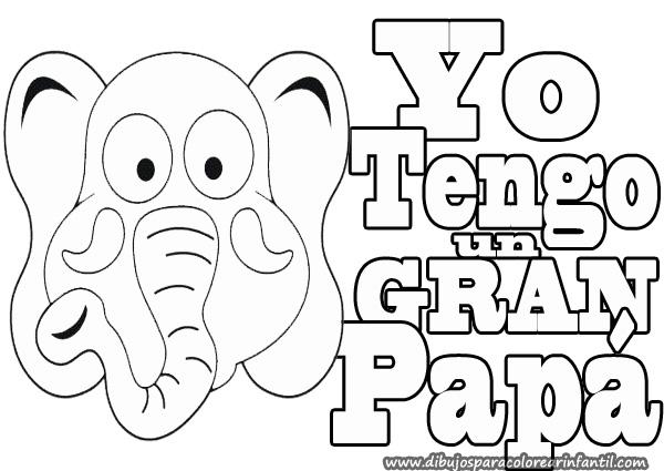 Dibujos del dia del Padre para colorear: Yo tengo un gran Papá