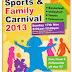 Sports & Family Carnival 2013