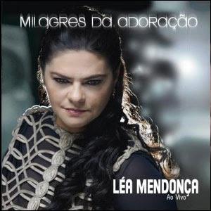 Léa Mendonça - Milagres da Adoração - Playback
