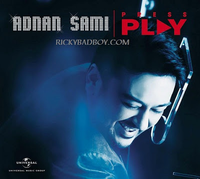 ADNAN SAMI - MEIN TERE SAATH HooN LYRICS - PRESS PLAY