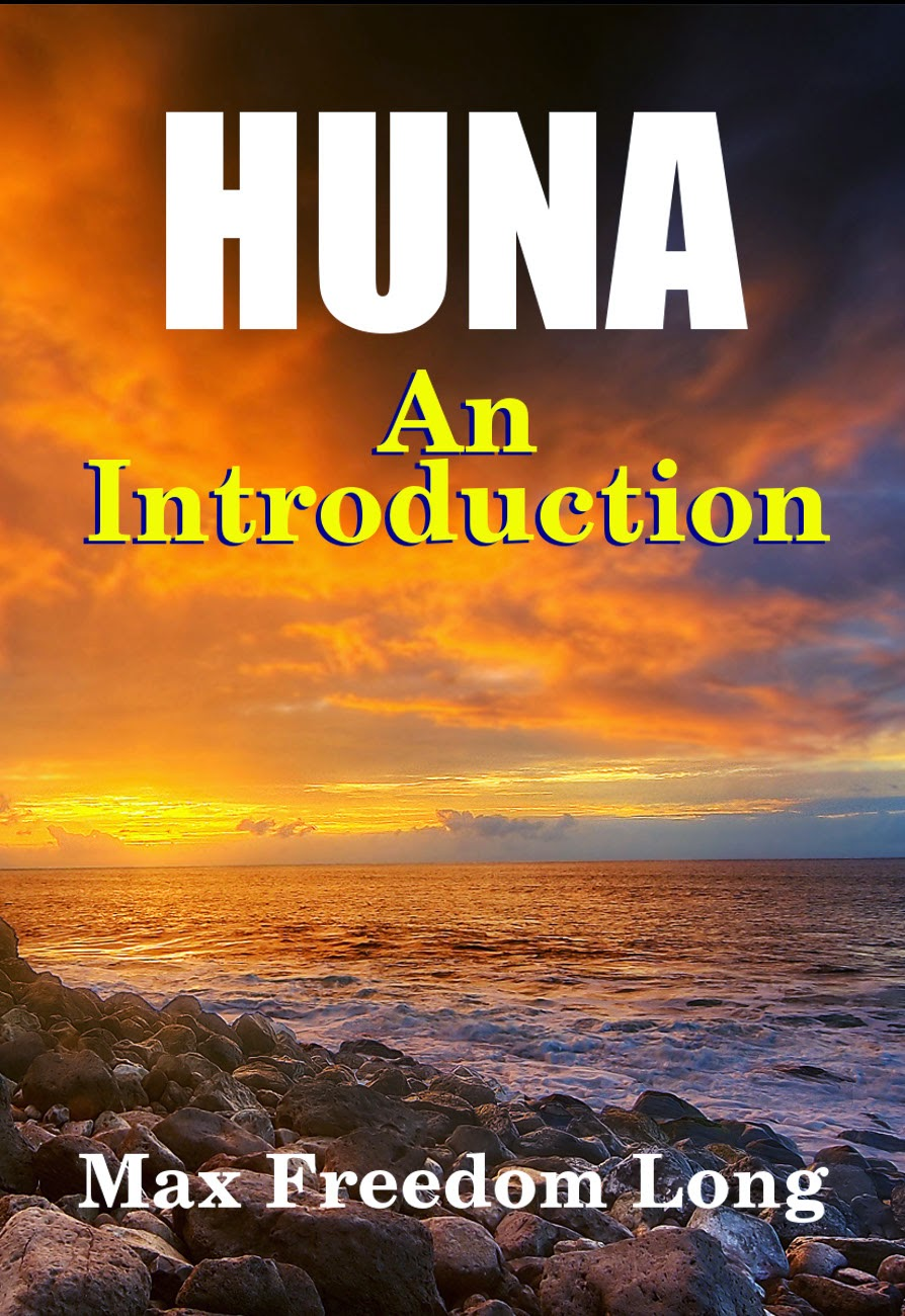 Huna, An Introduction by Max Freedom Long