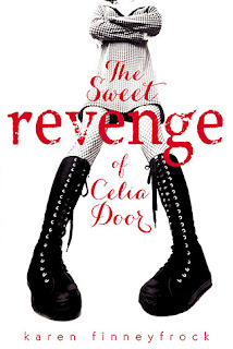 Review of The Sweet Revenge of Celia Door by Karen Finneyfrock published by Viking Press