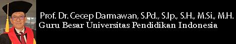 Cecep Darmawan | Guru Besar Universitas Pendidikan Indonesia