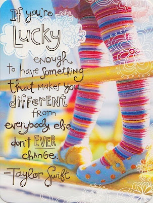If you're lucky enough to have something that makes you different from everybody else, don't ever change - Taylor Swift