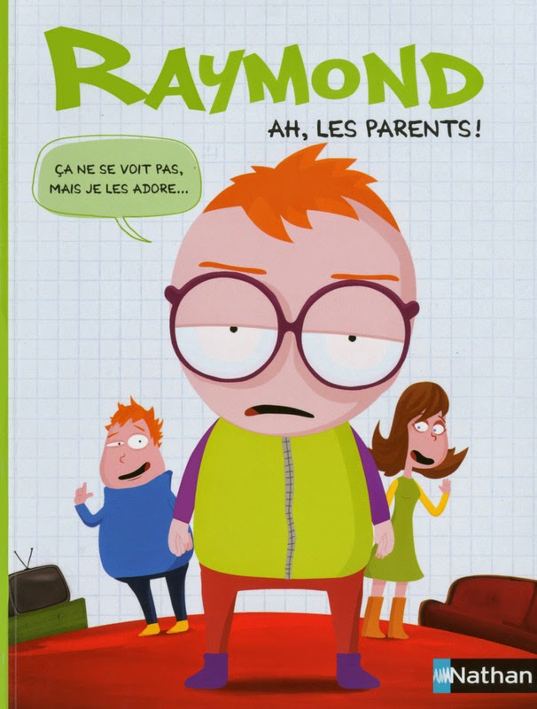 http://antredeslivres.blogspot.fr/2014/10/raymond-tome-3-ah-les-parents.html