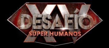 DESAFIO SUPER HUMANOS XV