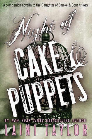 book cover of Night of Cake & Puppets by Laini Taylor