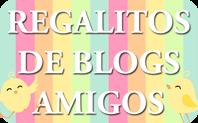 REGALOS DE BLOGS AMIGOS.