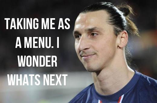 Menu Using Zlatan Ibrahimovic's Image