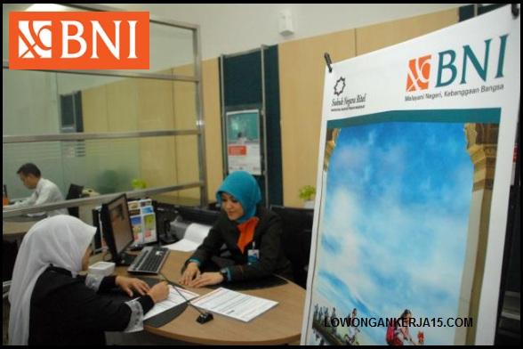 LOWONGAN BANK NEGARA INDONESIA