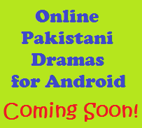 Online Pakistani Drama Android Application