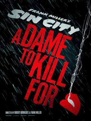 Thành Phố Tội Lỗi 2 - Sin City: A Dame to Kill For (2014)