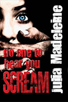 Interview With :   Julia Madeleine, Author of No One To Hear You Scream