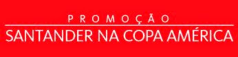 Promoção Santander na Copa América