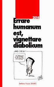 Errare humanum est, vignettare diabolicum 2014