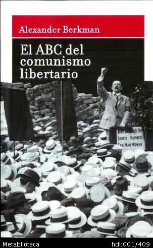 El ABC del Comunismo Libertario. Alexander Berkman [Pdf]