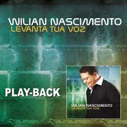 CD Willian Nascimento - Levanta Tua Voz, Playback