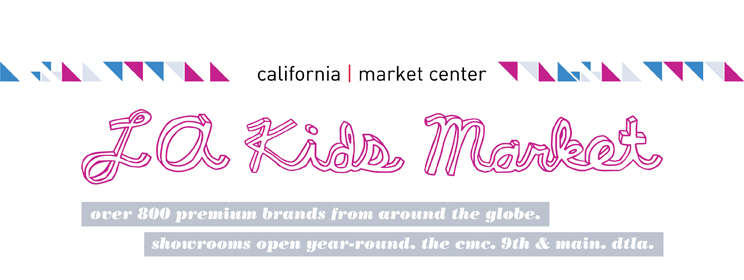 LA Kids Market  |  California Market Center