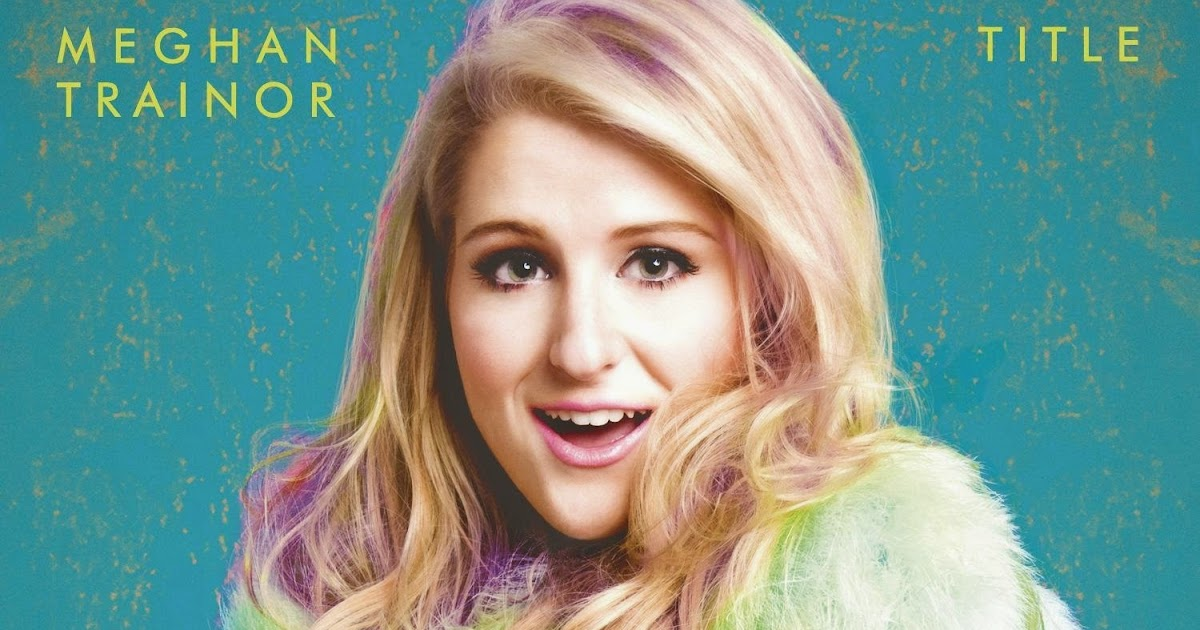 meghan trainor title mp3 download