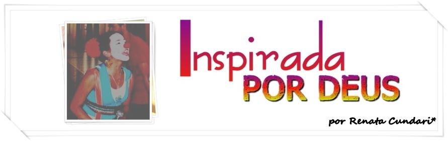Inspirada em Deus