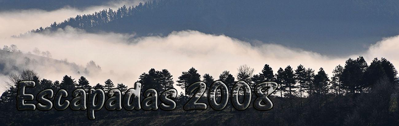 Escapadas 2008