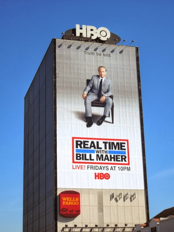Giant Real Time Bill Maher season 12 billboard