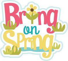 Spring has sprung ...