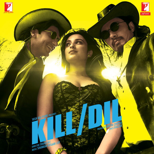 Nakhriley Song/ Kill Dil