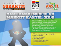 Nantikan Kemunculan Maskot KASTEL 2014!