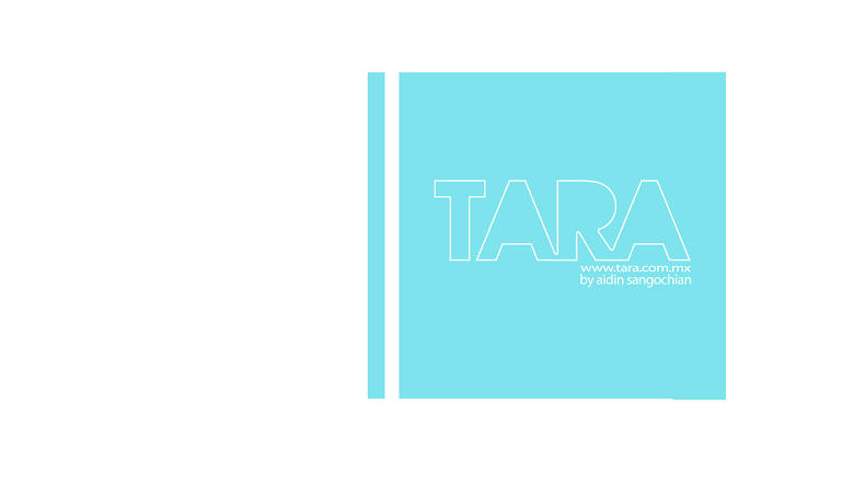 TARA Attelier by Aidin Sangochian