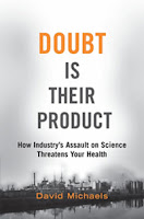 David Michaels Doubt is their product lobby tobacco climate