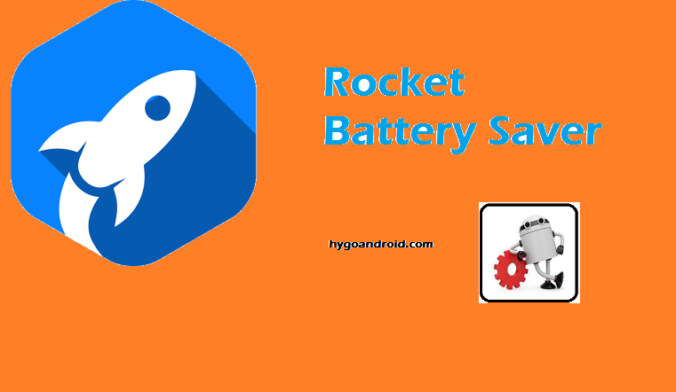 Rocket Battery Saver v1.40 APK Unlocked