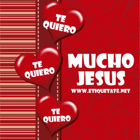 TE QUIERO MUCHO JESUS - IMAGENES PARA FB