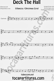 Partitura de Deck The Hall para Clarinete Villancico Popular Christmas Carol Sheet Music for Clarinet Music Scores