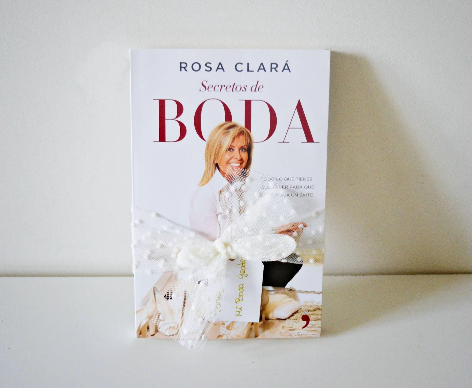 secretos de boda libro de Rosa Clará blog bodas mi boda gratis