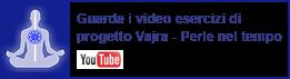 canale youtube spiritualità meditazione incontri perle nel tempo progeto yajra